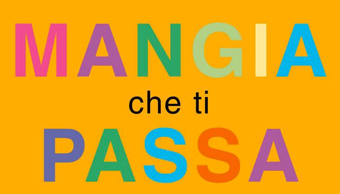 Mangia_che_ti_passa